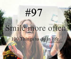 smile, 97, and 100 things to do in life image