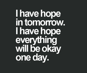 quote, hope, and okay image
