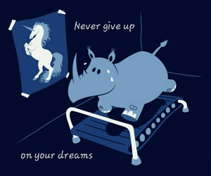 don't give up, dreams, and unicorn image