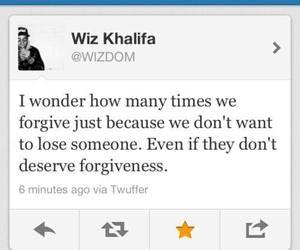 quote, wiz khalifa, and forgive image