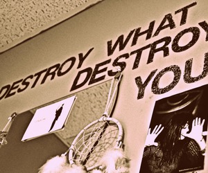 quote, wall art, and destroy what destroys you image