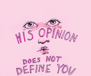 pink, quotes, and opinion image