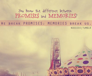 memories, promise, and quote image