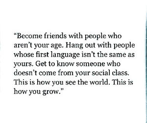 grow, life, and friends image