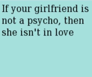 girlfriend, Psycho, and love image
