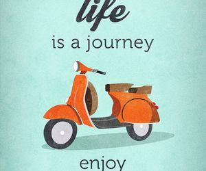 life, enjoy, and ride image