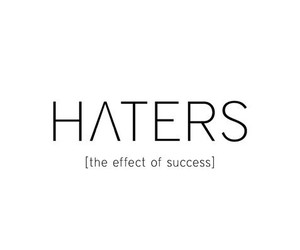 haters, quote, and success image
