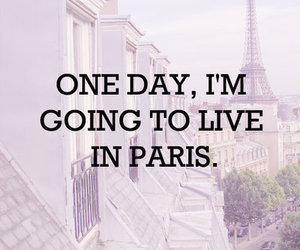 paris, live, and Dream image