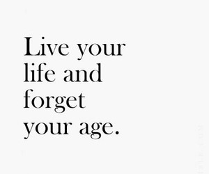 life, quotes, and live image