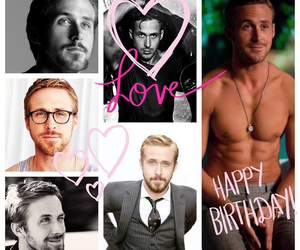 bday, ryan gosling, and love image
