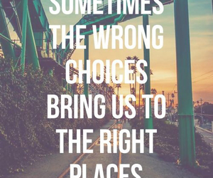 quotes, choice, and place image