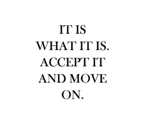 quote, move on, and accept image