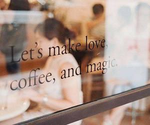 love, coffee, and magic image