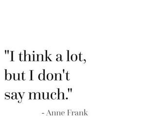 quote, anne frank, and think image
