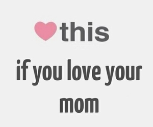 mom, heart, and love image