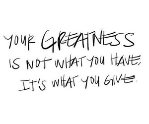 quotes, greatness, and life image
