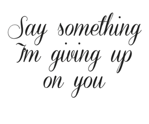 say something, song, and quotes image
