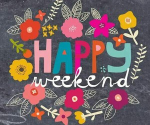 weekend, happy, and flowers image