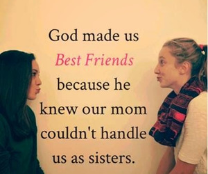 sisters, friends, and quote image