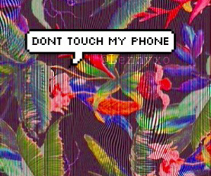 print, speech, and dont touch my phone image