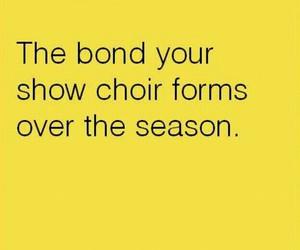 show choir, strong bond, and show choir season image