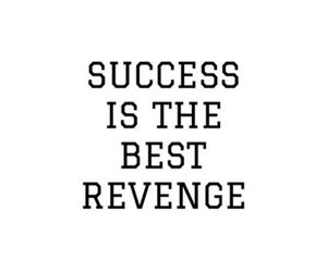 motivation, quote, and revenge image