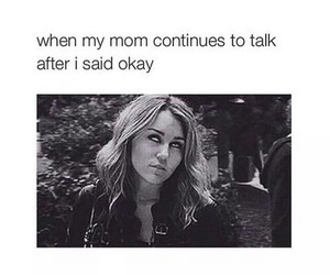 mom, funny, and miley cyrus image