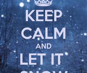snow, winter, and keep calm image