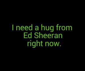 hug, sad, and ed sheeran image