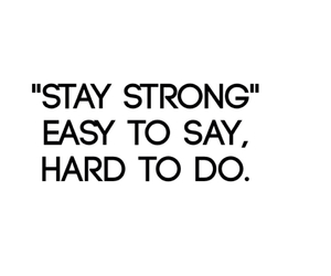 hard, strong, and stay strong image