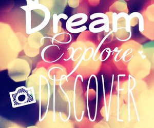 Dream, discover, and explore image