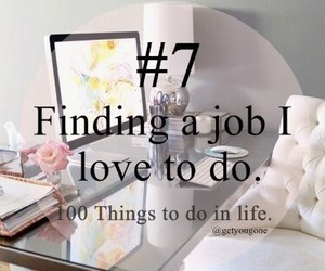 7th, 100 things to do in life, and findign a job image