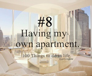 100 things to do in life, 8th, and i having my our apartment image