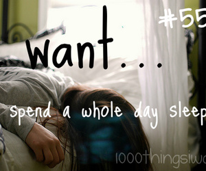 sleeping and 1000 things i want image