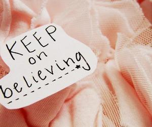 believe, quote, and pink image