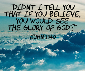 believe, bible, and glory image