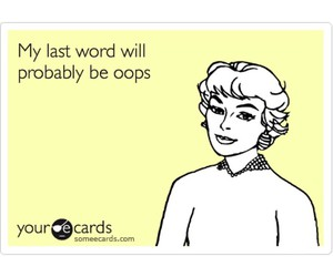 clumsy, ecards, and funny image