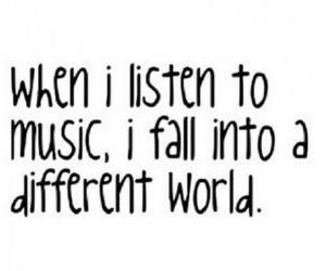 music, quote, and world image