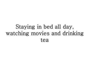 tea, movies, and bed image