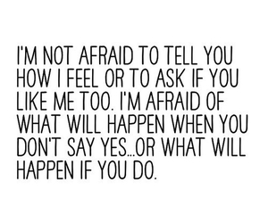 quote, afraid, and feelings image