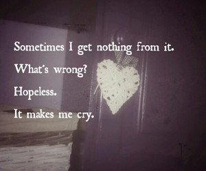 cry, hopeless, and text image
