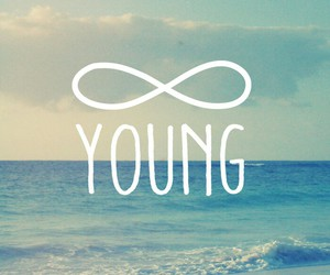 young, infinity, and forever image