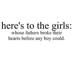 broken heart, dad, and girls image