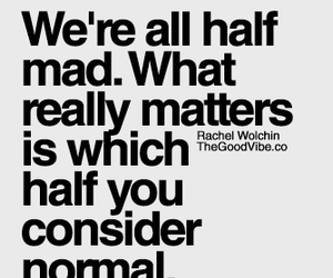 quote, mad, and normal image