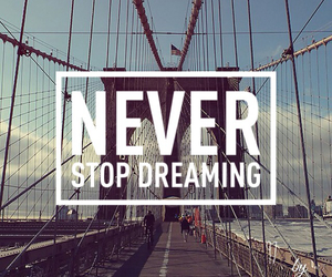 dreaming, never, and stop image