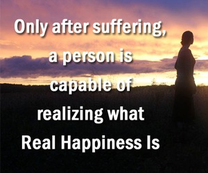 happiness, quotes, and suffering image