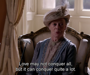 maggie smith, downton abbey, and love image