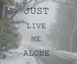 alone, leave, and just image