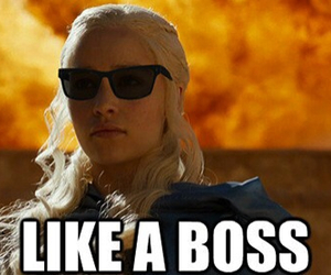 like a boss, game of thrones, and a song of ice and fire image