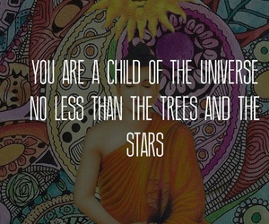 universe, quotes, and hippie image